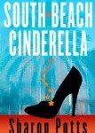 Sharon Potts - South Beach Cinderella
