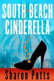 Sharon Potts - South Beach Cinderella