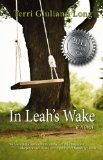 Terri Giuliano Long - In Leah's Wake